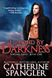 Touched by Darkness - An Urban Fantasy Romance (Book 1, Sentinel Series)