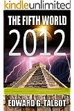 2012: The Fifth World (A Simon Gray Thriller)