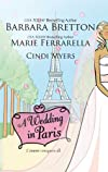 A Wedding In Paris: We'll Always Have Paris\Something Borrowed, Something Blue\Picture Perfect