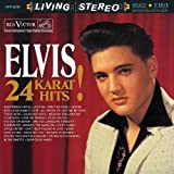 24 Karat Hits by Elvis Presley