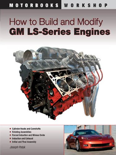 Download How to Build and Modify GM LS-Series Engines: (Motorbooks Workshop)