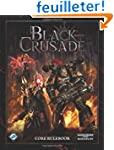 Black Crusade: Roleplaying in the Gri...