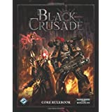 Black Crusade (Warhammer 40,000) (Warhammer 40,000 Roleplay)by Same Stewart