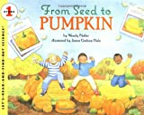 img - for From Seed to Pumpkin (Let's-Read-and-Find-Out Science, Stage 1) (Let's-Read-and-Find-Out Science 1) book / textbook / text book