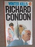 WINTER KILLS (0140040986) by RICHARD CONDON