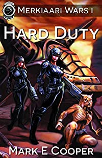 (FREE on 2/8) Hard Duty: Merkiaari Wars Book 1 by Mark E. Cooper - http://eBooksHabit.com