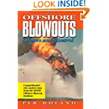 Post image for Offshore Blowouts: Causes and Control
