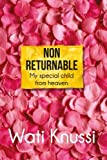 img - for Non Returnable: My Special Child from Heaven book / textbook / text book