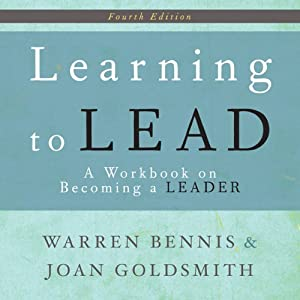 Learning to Lead: A Workbook on Becoming a Leader | [Warren Bennis, Joan Goldsmith]