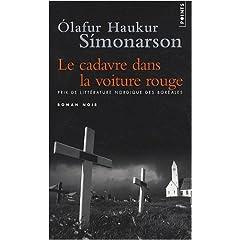 Le cadavre dans la voiture rouge - Olafur Haukur Símonarson