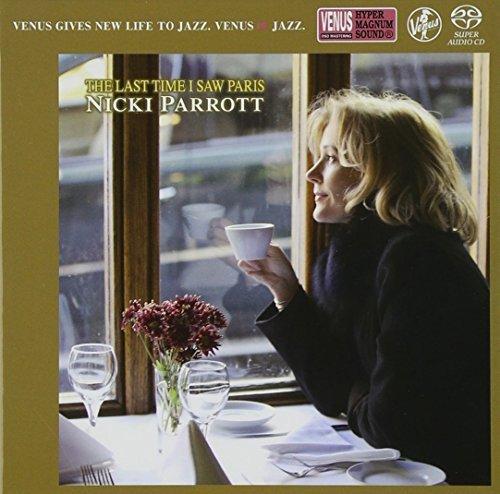 SACD : NICKI PARROTT - Last Time I Saw Paris
