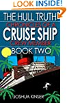 The Hull Truth: Chronicles of a Cruis...