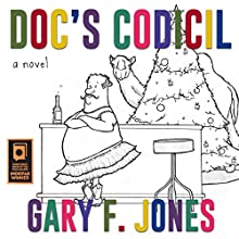 Doc's Codicil: A Novel Audiobook by Gary Jones Narrated by James Conlan