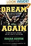 Dream Again: A Story of Faith, Courag...