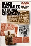 Black Baseball's National Showcase: The East-West All-Star Game, 1933-1953
