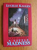 img - for C.B. Greenfield: A Little Madness book / textbook / text book