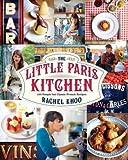 The Little Paris Kitchen( 120 Simple But Classic French Recipes)[LITTLE PARIS KITCHEN][Hardcover]