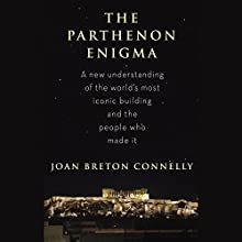 The Parthenon Enigma (       UNABRIDGED) by Joan Breton Connelly Narrated by John Lee