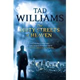 The Dirty Streets of Heavenby Tad Williams