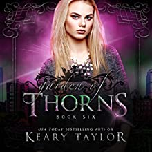 Garden of Thorns: House of Royals, Book 6 Audiobook by Keary Taylor Narrated by Stephanie Dillard