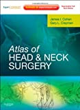 Atlas of Head and Neck Surgery: Expert Consult - Online and Print, 1e