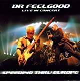 Speeding Thru Europe: Live In Concert