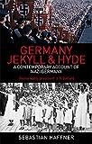 Germany: Jekyll and Hyde: An Eyewitness Analysis of Nazi Germany (0349118892) by Haffner, Sebastian