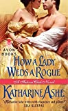 How a Lady Weds a Rogue: A Falcon Club Novel (The Falcon Club) by Katharine Ashe (2012-09-25) by  Katharine Ashe in stock, buy online here
