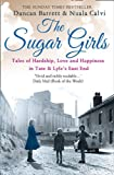 Duncan Barrett The Sugar Girls
