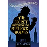 Secret Notebooks of Sherlock Holmes, Theby June Thomson