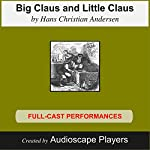 Big Claus, Little Claus | Hans Christian Andersen