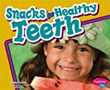 img - for Snacks for Healthy Teeth book / textbook / text book