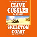 Skeleton Coast Audiobook by Clive Cussler Narrated by Scott Brick
