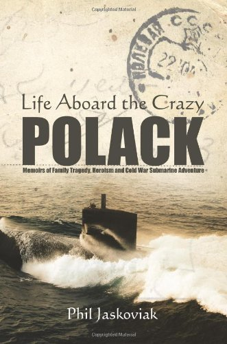Life Aboard the Crazy Polack