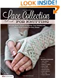 Lace Collection for Knitting: Intricate Shawls, Simple Accessories, Cozy Sweaters and More Stylish Designs for Every Season