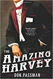 img - for The Amazing Harvey: A Mystery (Hardback) - Common book / textbook / text book