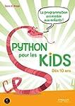 Python pour les kids: La programmatio...