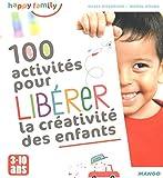 """Afficher """"100 activités pour libérer la créativité des enfants"""""""