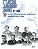 img - for Strategic Leadership Primer, 3rd Edition book / textbook / text book