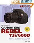 David Busch's Canon EOS Rebel T3i/600...
