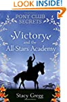 Victory and the All-Stars Academy (Po...