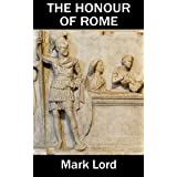 The Honour of Romeby Mark Lord