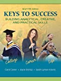img - for Keys to Success: Building Analytical, Creative, and Practical Skills, Brief Edition (5th Edition) book / textbook / text book