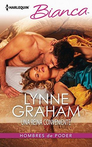 Lynne Graham - Una reina conveniente (Miniserie Bianca)
