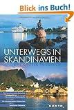 KUNTH Bildband Unterwegs in Skandinavien. Das grosse Reisebuch