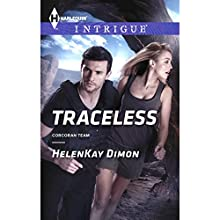 Traceless (       UNABRIDGED) by HelenKay Dimon Narrated by Bunny Warren