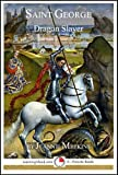 img - for Saint George: Dragon Slayer (15-Minute Books Book 613) book / textbook / text book
