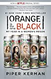 Orange Is the New Black (Movie Tie-in Edition): My Year in a Women's Prison (Random House Reader's Circle)