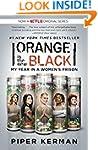 Orange Is the New Black (Movie Tie-in...