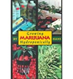 img - for [(Growing Marijuana Hydroponically)] [Author: Tina Wright] published on (March, 2000) book / textbook / text book